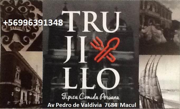 TRUJILLO RESTAURANT Comida Peruana Macul