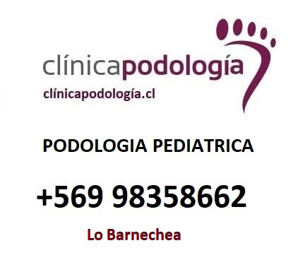 PEDIATRICA PODOLOGIA  Lo Barnechea